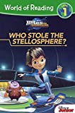 Miles From Tomorrowland: Who Stole The Stellosphere? (Turtleback School & Library Binding Edition) (World of Reading) by Disney Press (2015-07-07)