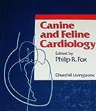 Canine and Feline Cardiology, , 0443084823