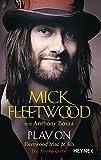 Play on: Fleetwood Mac und ich. Die Autobiografie