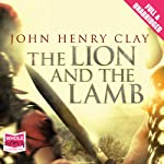 The Lion and the Lamb | John Henry Clay