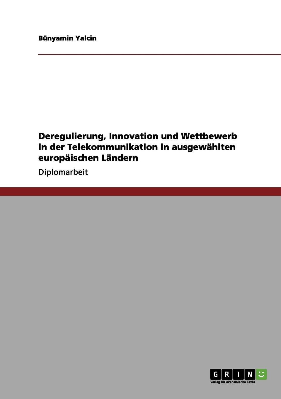 Download Deregulierung, Innovation und Wettbewerb in der Telekommunikation in ausgewählten europäischen Ländern (German Edition) pdf