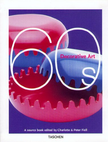 Decorative Art - 1960s: A Sourcebook (Taschen Specials)