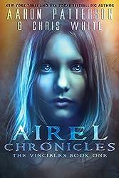 The Airel Chronicles: Greye (The Vincibles Book 1) (English Edition)