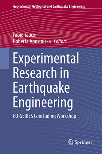Download Experimental Research in Earthquake Engineering: EU-SERIES Concluding Workshop (Geotechnical, Geological and Earthquake Engineering) Pdf