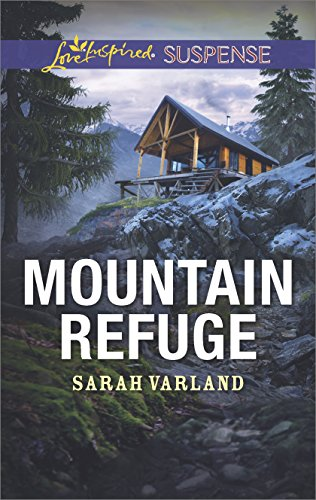 Mountain Refuge (Love Inspired Suspense)