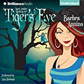 Tiger's Eye: A Stacy Justice Mystery, Book 3 | Barbra Annino