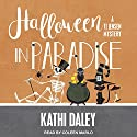 Halloween in Paradise: TJ Jensen Mystery Series, Book 6 Audiobook by Kathi Daley Narrated by Coleen Marlo