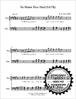 No Matter How Hard SATB With Piano Arrangement Choral Sheet
