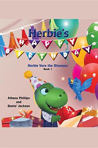 Herbie's Happy Birthday! (Herbie Vore the Dinosaur Book 1)