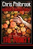 The Trinity: Adrian' Undead Diary Book Seven (Adrian's Undead Diary) (Volume 7)