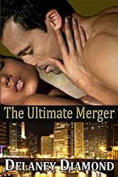 The Ultimate Merger (Hot Latin Men) (English Edition)