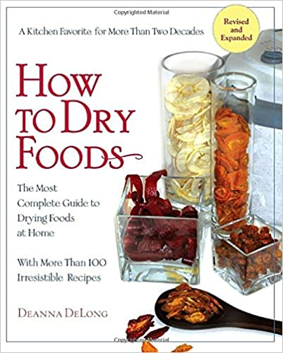 Book How to Dry Foods: The Most Complete Guide to Drying Foods at Home