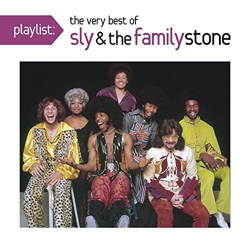 Playlist: The Very Best Of Sly & The Family Stone (Best Of Sly And The Family Stone)
