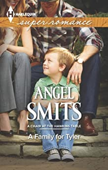 A Family for Tyler (A Chair at the Hawkins Table) by [Smits, Angel]
