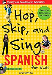 Hop, Skip, and Sing Spanish (Book + Audio CD): An Interactive Audio Program for Kids (Hop Skip & Sing)