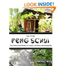 How to Use Feng Shui Your Home and Garden for Peace, Harmony and Prosperity. (Feng Schui Book 2)