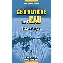 gÉopolitique de l'eau: Nature et enjeux