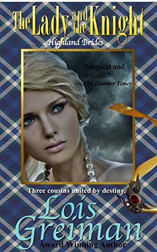 The Lady And The Knight Highland Brides Book 1 Kindle Edition By