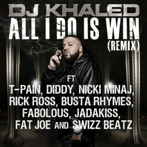 All I Do Is Win (remix) - Remix All