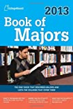Book of Majors 2013: All-New Seventh Edition (College Board Book of Majors)