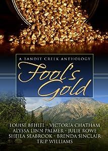 Fool's Gold (Bandit Creek Book 15)