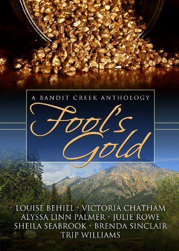 Fool's Gold (Bandit Creek Book 15)