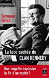 La face cachée du clan Kennedy