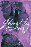 img - for Ghostly Echoes: A Jackaby Novel book / textbook / text book