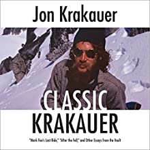 Classic Krakauer Audiobook by Jon Krakauer Narrated by Scott Brick