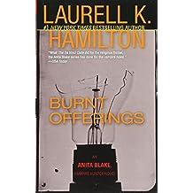 Burnt Offerings (Anita Blake, Vampire Hunter, Book 7)