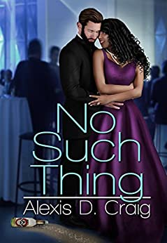 No Such Thing by [Craig, Alexis D.]