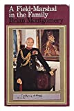 img - for A field-marshal in the family: A personal biography of Montgomery of Alamein book / textbook / text book