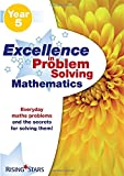 Excellence in Problem Solving Mathematics Year 5