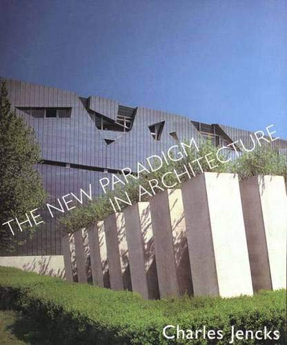 The New Paradigm In Architecture The Language Of Post Modernism Jencks Charles Amazon De Bücher