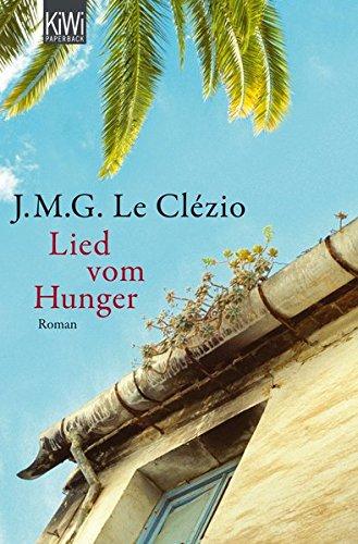 Lied vom Hunger: Roman
