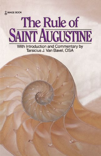 (The Rule of Saint Augustine)