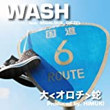 Orochi - Wash Feat. Migalskie Diezel [Japan CD] REVCD-1