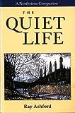 The Quiet Life, Ray Ashford, 1551450836