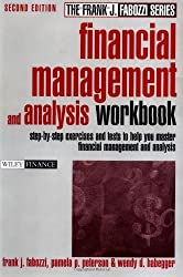 Financial Management and Analysis Workbook: Step-by-Step Exercises and Tests to Help You Master Financial Management and Analysis (Frank J. Fabozzi Series)