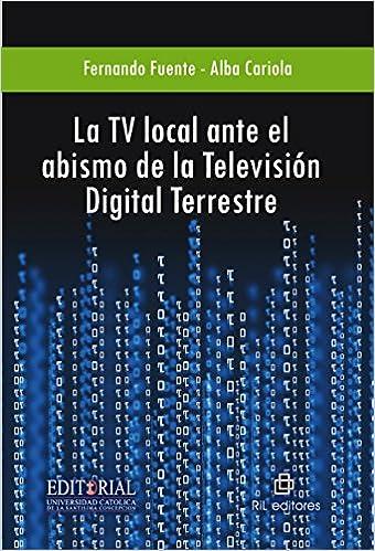 Amazon.com: La TV local ante el abismo de la TDT ...