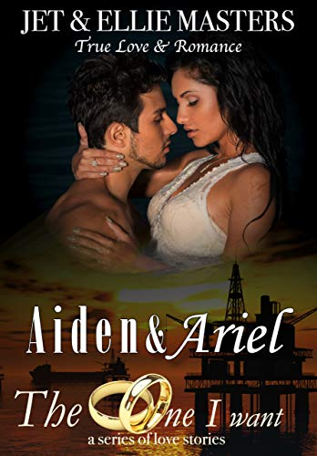 Aiden & Ariel: The One I Want series