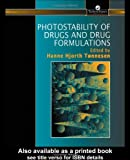 Photostability of Drugs and Drug Formulations, , 074840449X