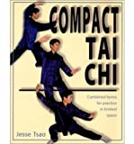 img - for Compact Tai Chi: Combined Forms for Practice in Limited Space (Paperback) - Common book / textbook / text book
