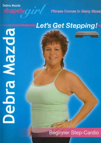 (Shapely Girl: Let's Get Stepping with Debra Mazda - Beginner Step Cardio Workout)