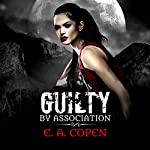 Guilty by Association: Judah Black Novels, Book 1 | E.A. Copen