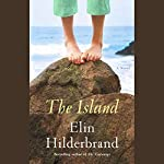 The Island: A Novel | Elin Hilderbrand