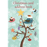 Christmas card address book: An address book and tracker for the Christmas cards you send and receive - Festive birds cover