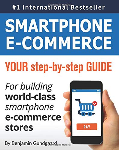 Smartphone E commerce: Your step by step guide for building