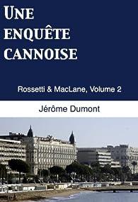 Une enquête cannoise par Jérôme Dumont
