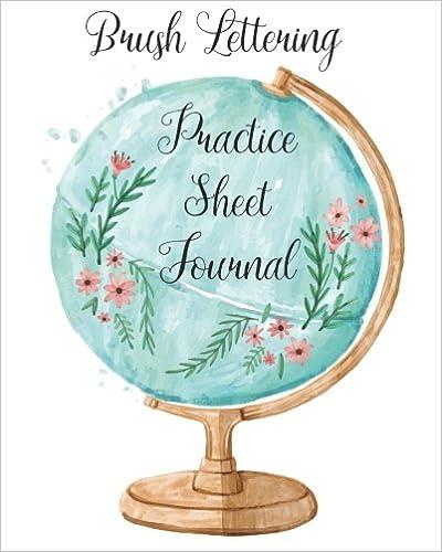 Brush Lettering Practice Sheet Journal: For Big Brush Pens (Colors of Abundance) (Volume 19)